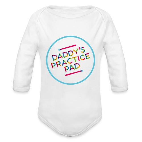 Daddy's practice Pad - Boyz - Organic Longsleeve Baby Bodysuit