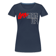 T-Shirts ~ Women's Premium T-Shirt ~ WoMan Up Women's T-Shirt