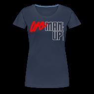 T-Shirts ~ Women's Premium T-Shirt ~ WoMan Up Women's T-Shirt