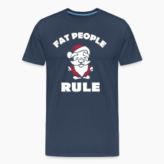 Fat people rule T-Shirts