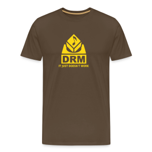 DRM Just doesnt work - Männer Premium T-Shirt