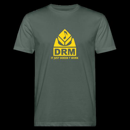 DRM Just doesnt work - Männer Bio-T-Shirt