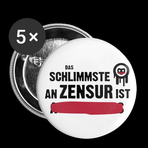 Das Schlimmste An Zensur ist... - Buttons klein 25 mm