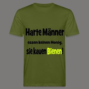 Harte Männer essen keinen Honig.. - Männer Bio-T-Shirt