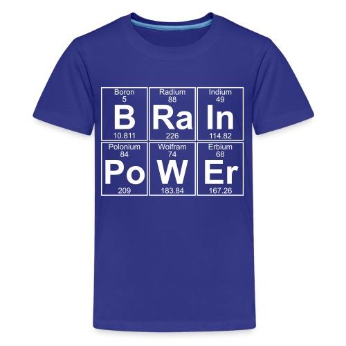 B-Ra-In-Po-W-Er (brainpower) - Full - Teenage Premium T-Shirt