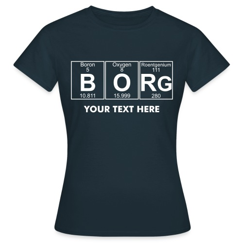 B-O-Rg (borg) - Full - Women's T-Shirt