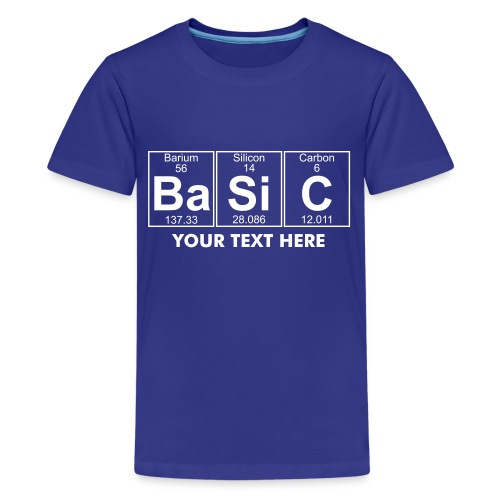 Ba-Si-C (basic) - Full - Teenage Premium T-Shirt