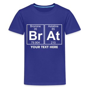 Br-At (brat) - Full - Teenage Premium T-Shirt