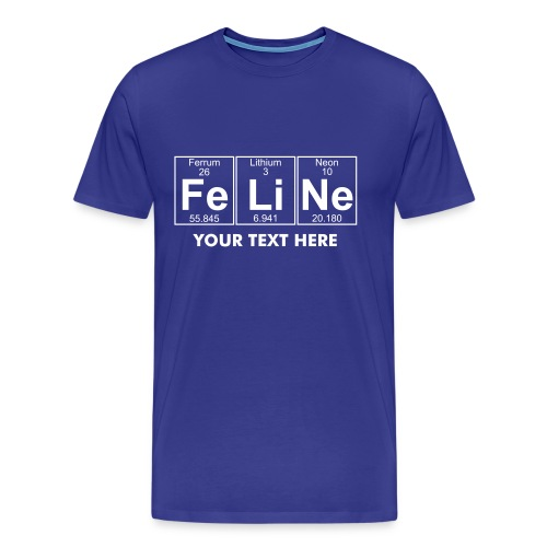 Fe-Li-Ne (feline) - Full - Men's Premium T-Shirt