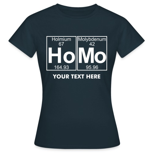 Ho- (homo) - Full - Women's T-Shirt