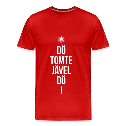 Dö tomtejävel dö! (Röd/vit) - Premium-T-shirt herr