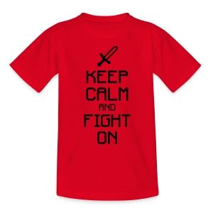 Keep calm and fight on 1c - Kinder T-Shirt