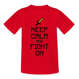Keep calm and fight on 2c - Kinder T-Shirt