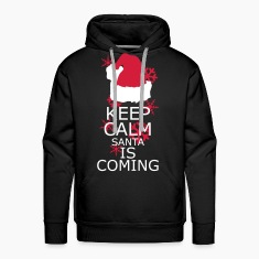 Keep Calm,Santa is coming Hoodies & Sweatshirts