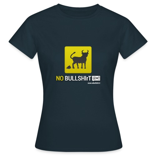 No Bullshirt - Women's T-Shirt