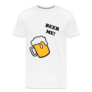 BEER ME! - Men's Premium T-Shirt