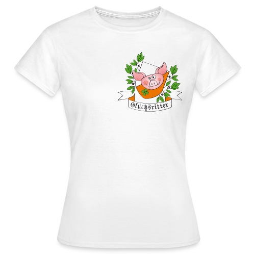 Glücksritter Schweinchen - Frauen T-Shirt
