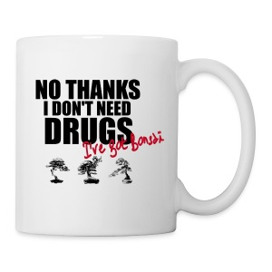 Mug I don't need drugs 2 - Tasse