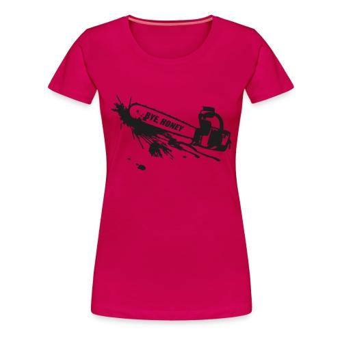 BYE, HONEY! black glitter (bis 3XL) - Frauen Premium T-Shirt