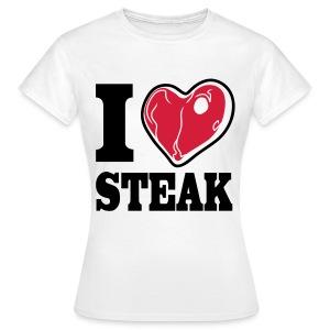 I LOVE STEAK red meat - Frauen T-Shirt
