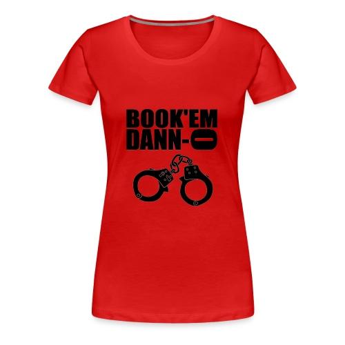 Tee shirt Femme Book'em Danno - T-shirt Premium Femme