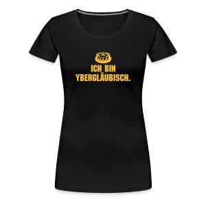 ybergläubisch weiblich - Frauen Premium T-Shirt