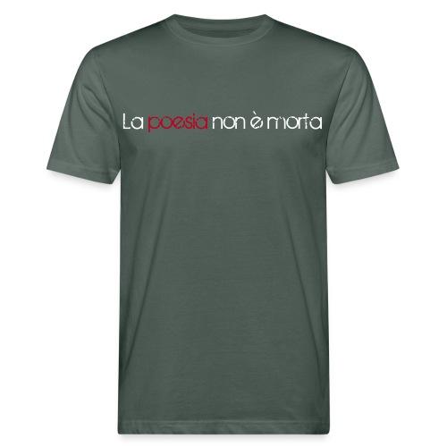 La poesia non è morta - Mannen Bio-T-shirt