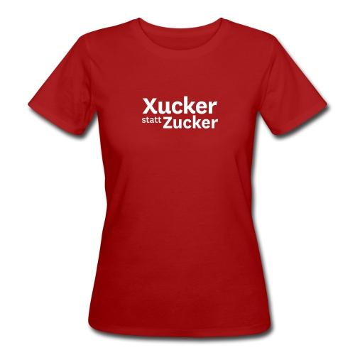Xucker statt Zucker-T-Shirt Frauen - Frauen Bio-T-Shirt