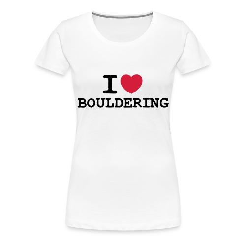 I love Bouldering - Frauen Premium T-Shirt