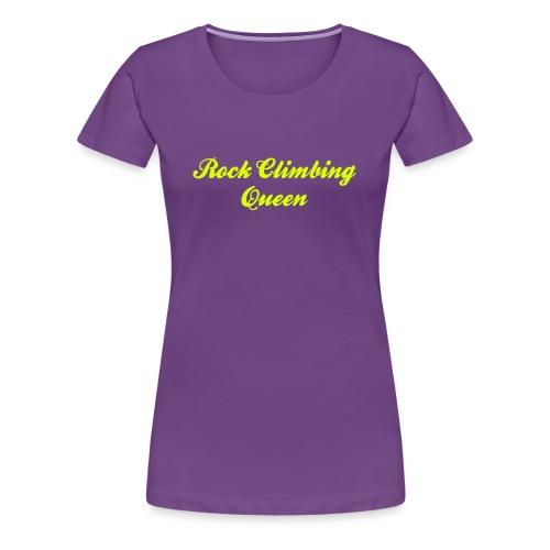Rock Ckimbing Queen - Frauen Premium T-Shirt