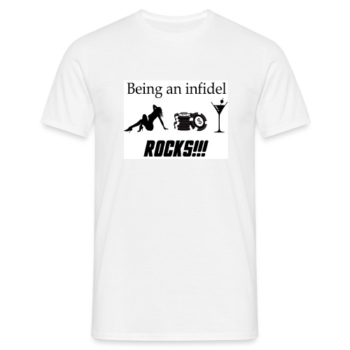 Being an Infidel ROCKS!! - Men's T-Shirt