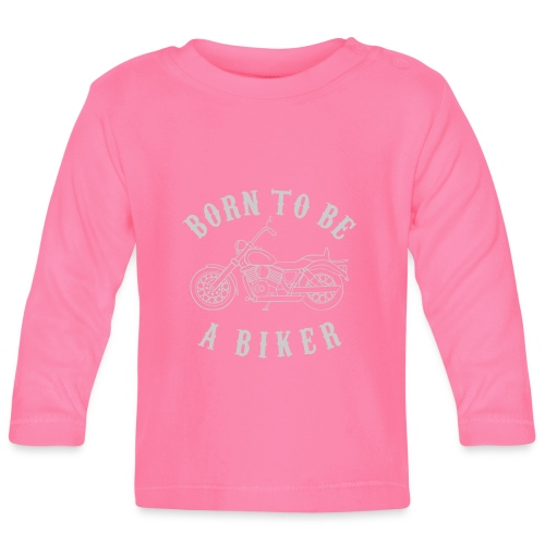 Born To Be A Biker   Shirt 2 - Baby Langarmshirt
