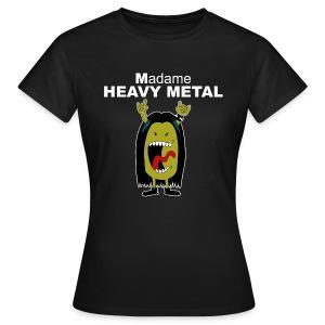 T-shirt femme Madame heavy metal - T-shirt Femme