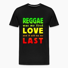 reggae was my first love multicolor T-Shirts
