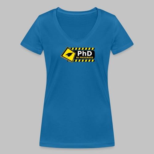 T-shirt femme (woman) PhD in progress - Women's Organic V-Neck T-Shirt by Stanley & Stella