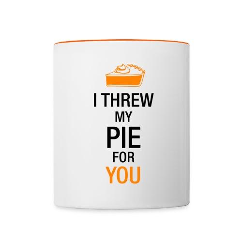 I Threw my Pie for You - Contrasting Mug