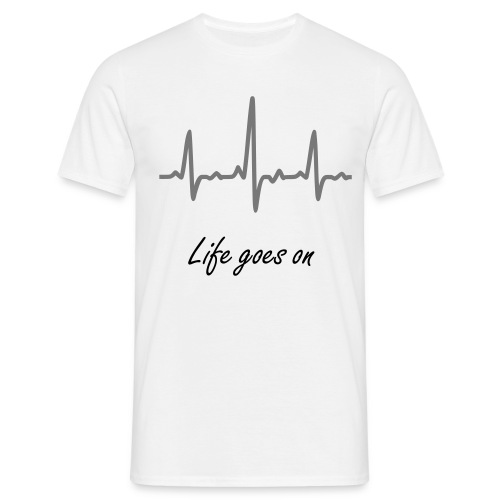 Life goes on - T-shirt Homme