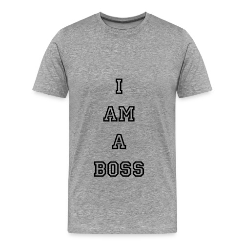 I am a Boss - Men's Premium T-Shirt