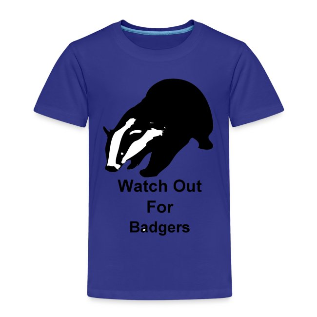9ccc64befac70 Watch out for badgers | Kids' Premium T-Shirt