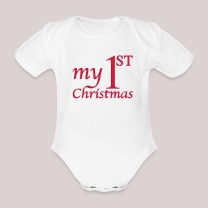 Babybody : My First Christmas - Babys erstes Weihnachten - Mein erstes Weihnachten - Baby Bio-Kurzarm-Body