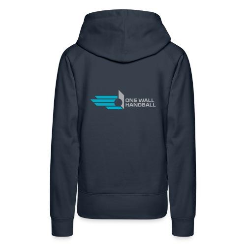 Damestrui met capuchon + logo One Wall Handball - Vrouwen Premium hoodie