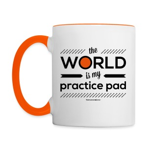 The world is my practice pad - Mug - Contrasting Mug