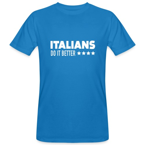 Italians Do It Better - T-shirt bio Homme