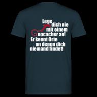 T-Shirts ~ Männer T-Shirt ~ Leg' dich nicht mit uns an!