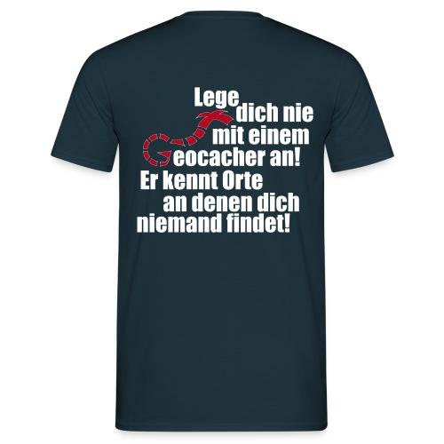 Leg' dich nicht mit uns an! - Männer T-Shirt