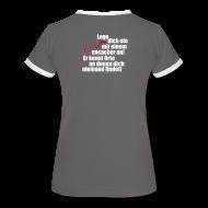 T-Shirts ~ Frauen Kontrast-T-Shirt ~ Leg' dich nicht mit uns an! - Girls
