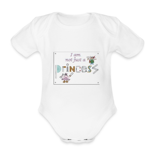 I am not just a princess - Organic Short-sleeved Baby Bodysuit