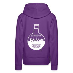 A CHEMISTRY LAB IS LIKE A BIG PARTY - Frauen Premium Hoodie