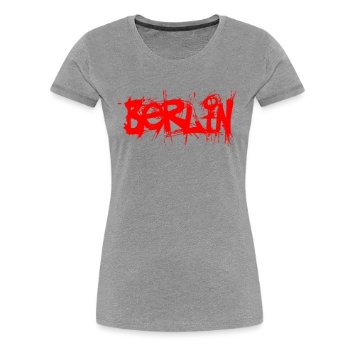 Berlin Ladies - Frauen Premium T-Shirt