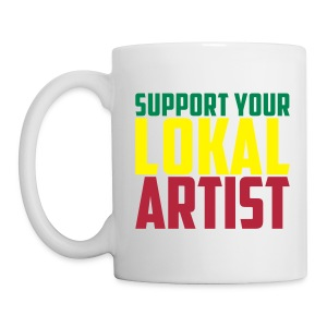 Mug Support Your Lokal Artist - Tasse